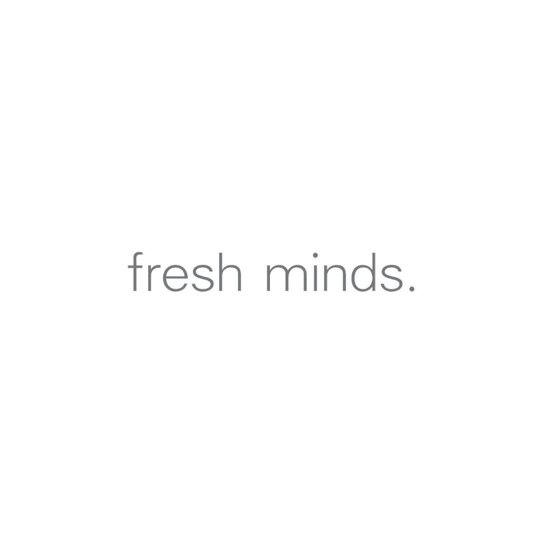 Fresh Minds